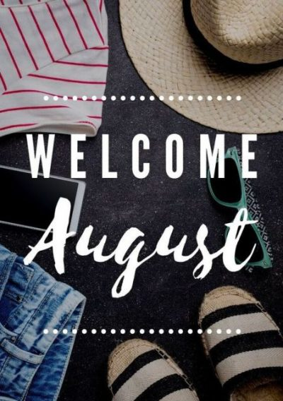 Welcome August Images