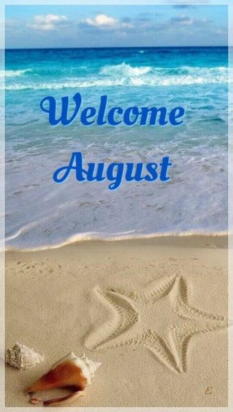 Welcome August Picture For Facebook