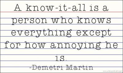 Annoying Know it All Quotes