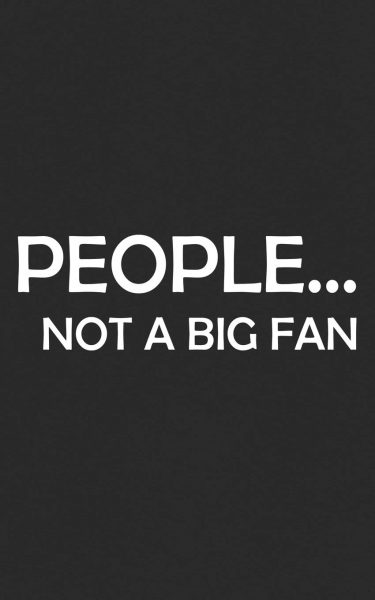 Big Fan Introvert Quotes Sign