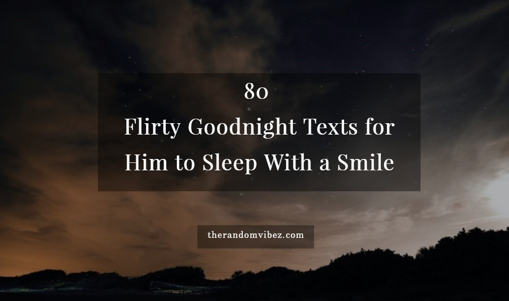 Text sweet messages goodnight 70 Sweet