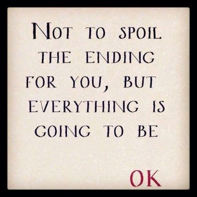 Its Going to Be OK QUotes