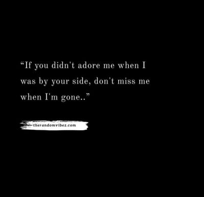 You're Gonna Miss Me Quotes Images