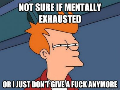Funny Mentally Exhausted Meme