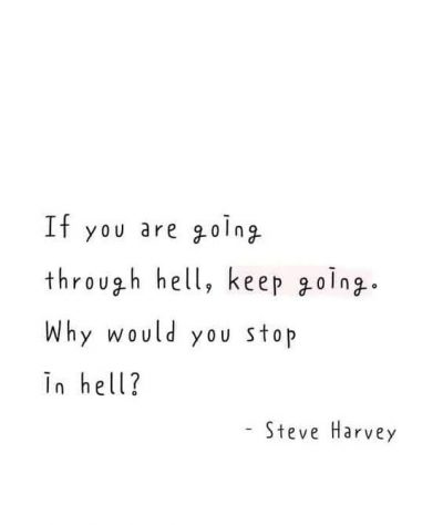 Keep Going Funny Quote