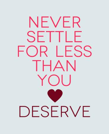 Quotes About Not Settling For Less
