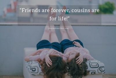 Best Cousin Quotes Pictures