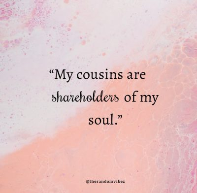 Crazy cousin Quotes