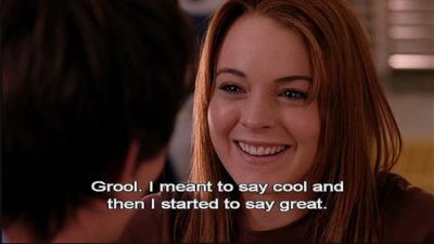 Grool Mean Girl Quote