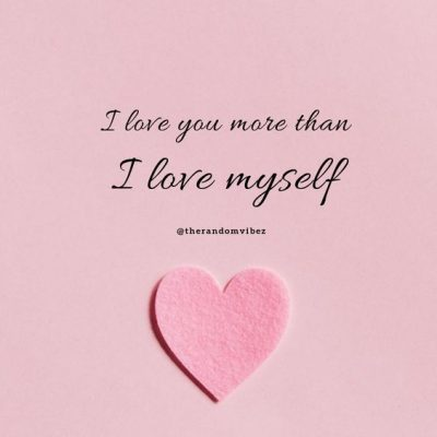 I Love More Than Romantic Quotes
