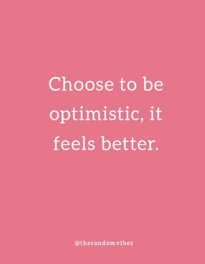 Quotes About Being Optimistic