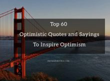 Top 60 Optimistic Quotes and Sayings To Inspire Optimism