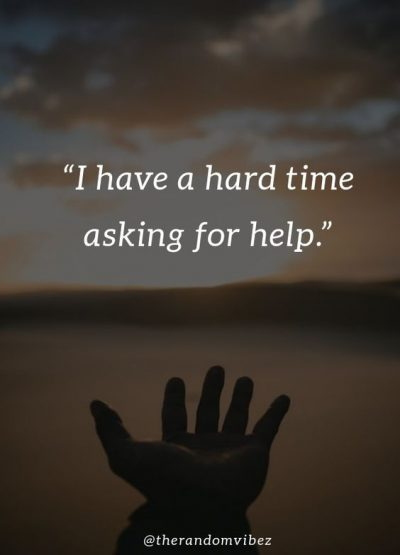 Asking For Help Quotes
