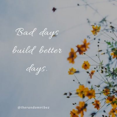 Better Days Ahead Quotes