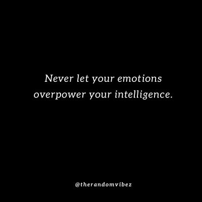 Controlling Your Emotions Quotes