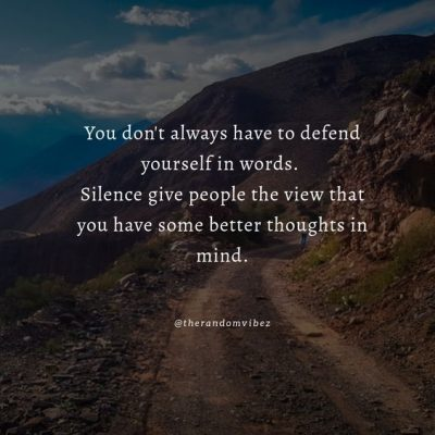 Don't Defend Yourself Quotes