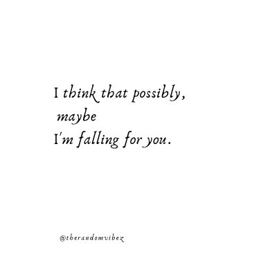Falling for You Tumblr Quotes
