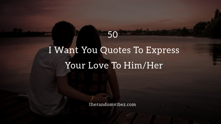 Quotes wanting romance 120 Emotional