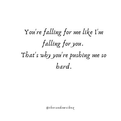I'm Falling For You Quotes Images