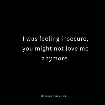 Insecure Love Quotes