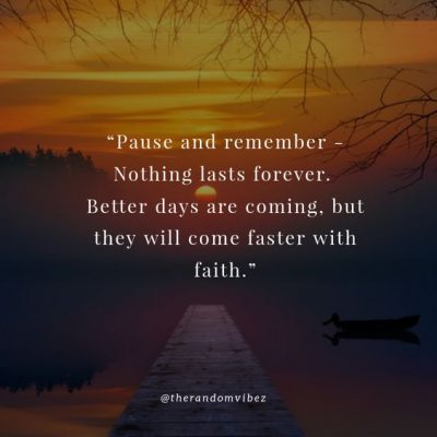 Inspirational Better Days Are Coming