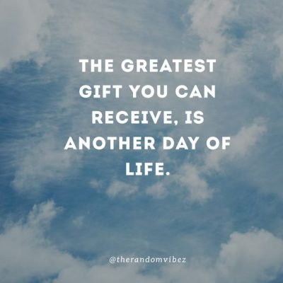Life is A Gift Pictures Quotes