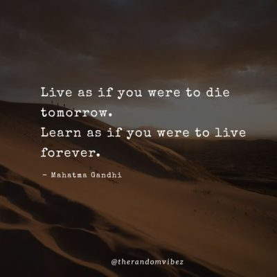 Mahatma Gandhi Quotes About Live Forever