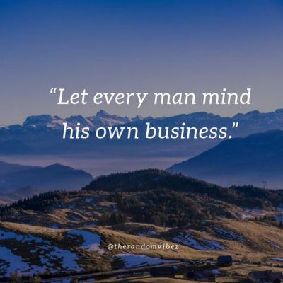Mind Your Business Quotes Images