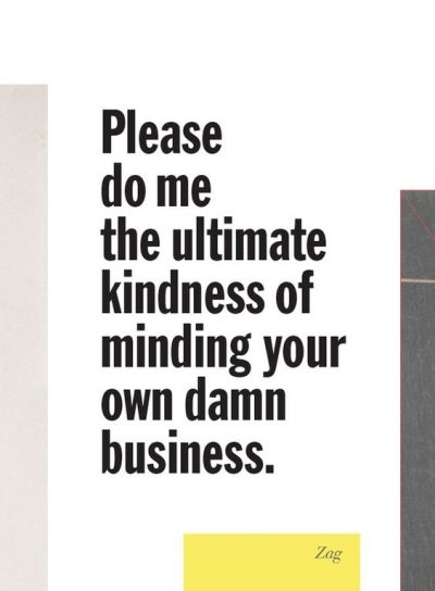 Mind Your Own Damn Business Images