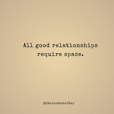 Relationship Space Quotes