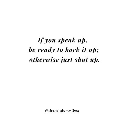 Speak Up Funny Quotes