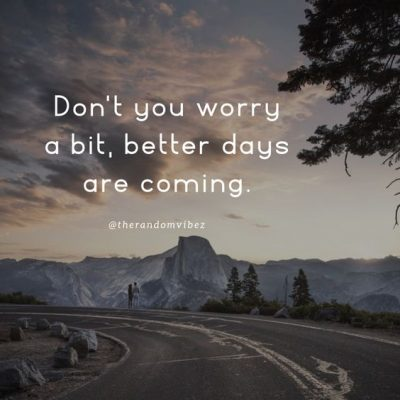 Tomorrow Will Be a Better Day Quotes