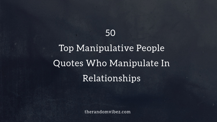 Manipulator a signs of toxic 13 Subtle