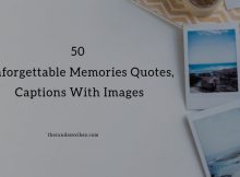 Unforgettable Memories Quotes and Images