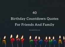 40 Birthday Countdown Quotes And Wishes