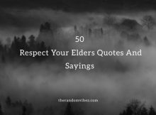 50 Respect Your Elders Quotes And Sayings