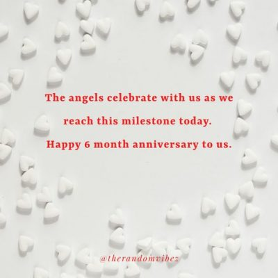 6 Month Anniversary Quotes Pictures