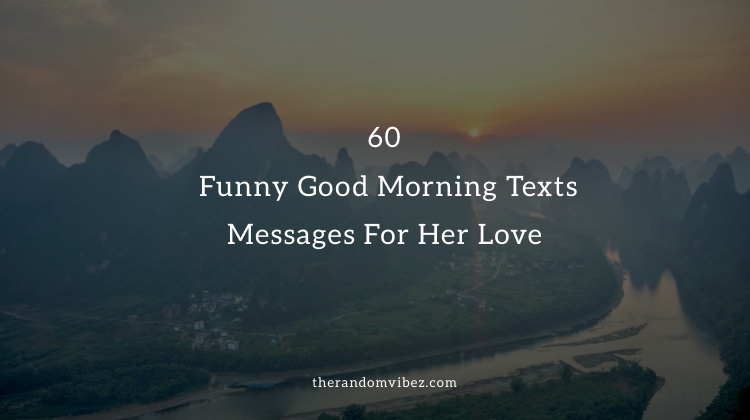 Morning text to your girlfriend