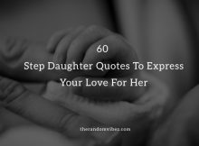 60 Step Daughter Quotes To Express Your Love For Her