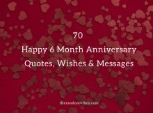 70 Happy 6 Month Anniversary Quotes, Wishes & Messages