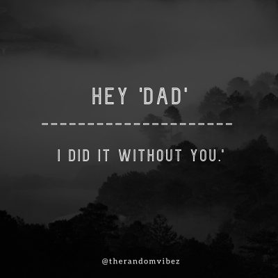 Absent Father Quotes From Son