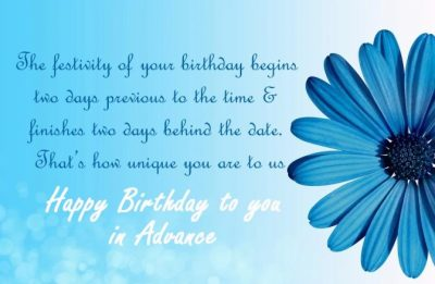 Birthday Wish In Advance Sayings