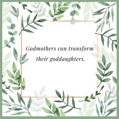 Godmother Quotes To Goddaughter