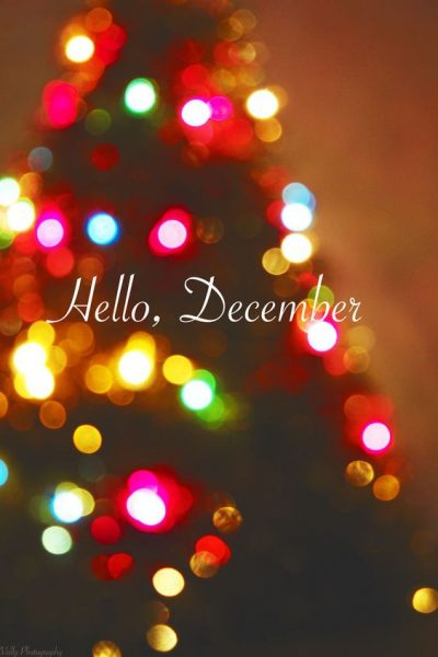Hello December Month Of Christmas