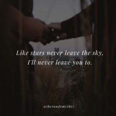 I Will Never Leave You Love Quotes