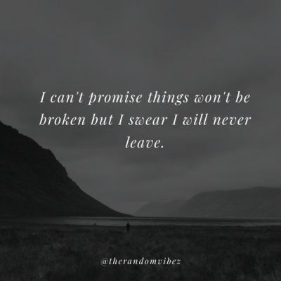 I Will Never Leave You Quotes Boyfriend
