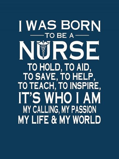 Inspirational Quotes About Being A Nurse