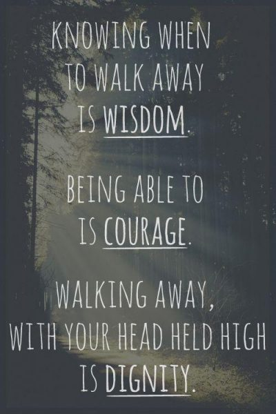 Knowing When To Walk Away Quote