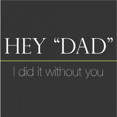 Motivational Quotes For Children Without Dad