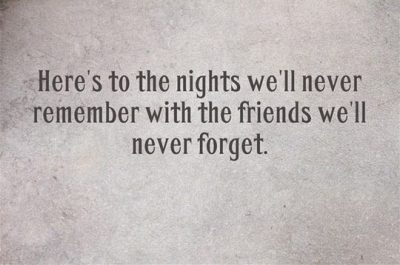 Quotes About Drinking With Friends
